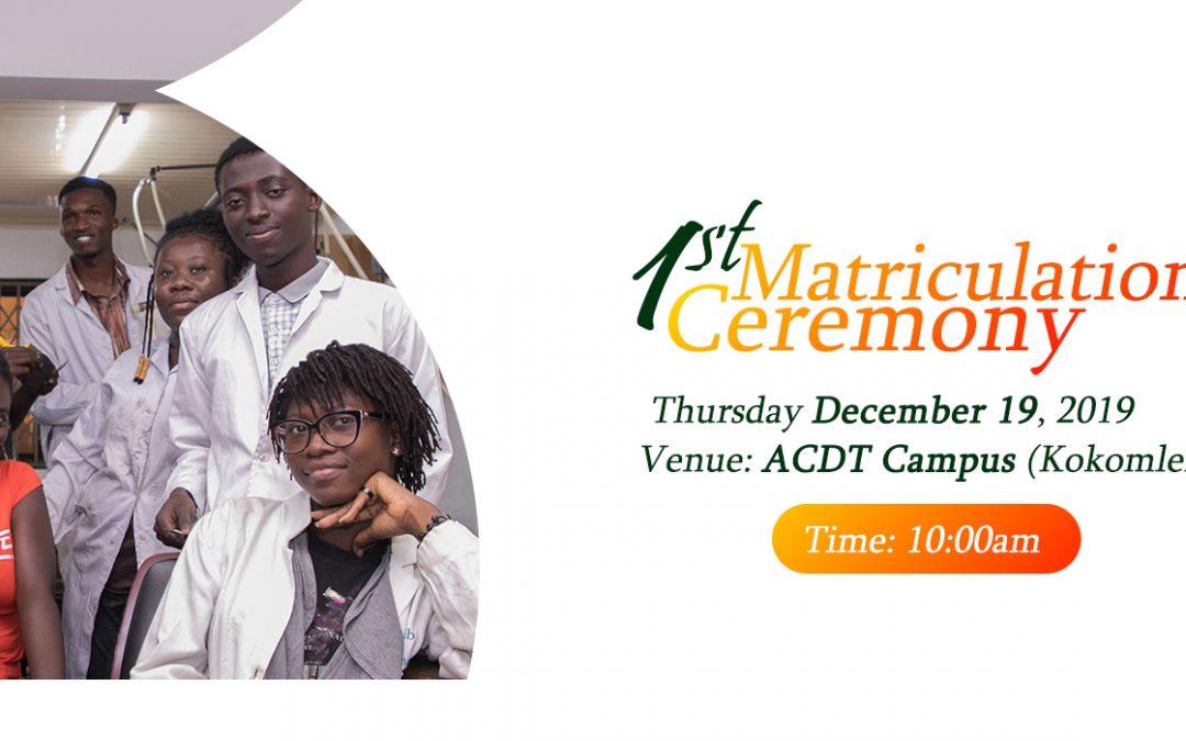 Matriculation in ACDT